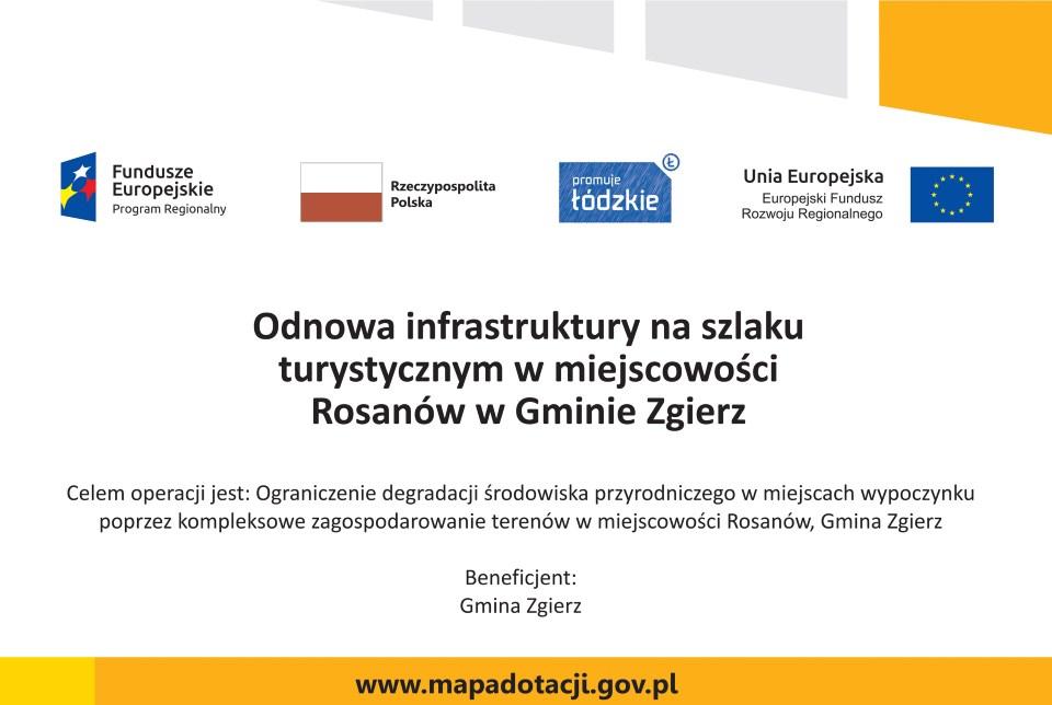 Odnowa infrastruktury na szlaku turystycznym w miejscowości Rosanów w Gminie Zgierz